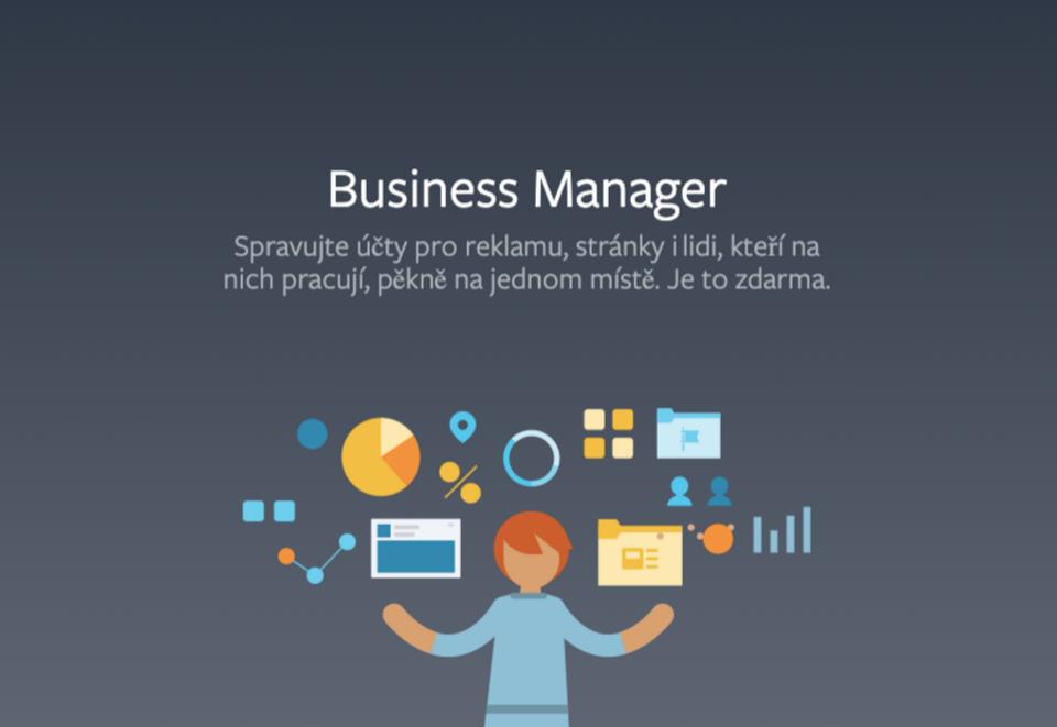 Vše, co potřebujete vědět o Facebook Business Manager